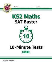 New KS2 Maths SAT Buster 10-Minute Tests: Maths - Book 2 (for the 2016 SATS & Be