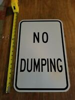 "Vintage NO DUMPING Heavy Duty Metal Sign, 18"" x 12"", Never Hung"