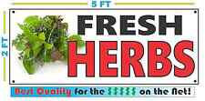 Full Color FRESH HERBS BANNER Sign NEW Larger Size Best Quality for the $