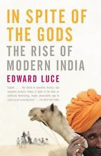 In Spite of the Gods: The Rise of Modern India, Edward Luce, Good Book