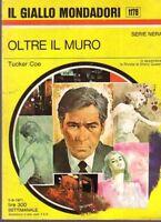 Oltre Il Muro,Tucker Coe  ,Mondadori,1971