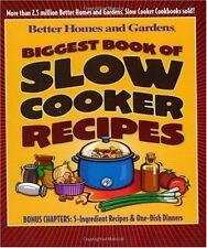 Biggest Book of Slow Cooker Recipes (Better Homes & Gardens) by Better Homes and