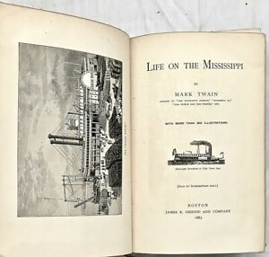 Rare FIRST EDITION FIRST PRINTING 1st State MARK TWAIN Life on the Mississippi