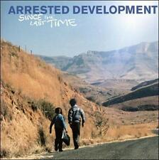 Since the Last Time, Arrested Development