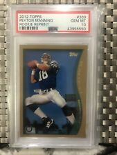 PEYTON MANNING 2012 Topps Reprint 1998 Rookie Card RC PSA 10 POP 12  Colts HOF