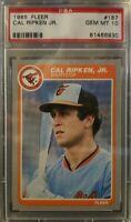 1985 Fleer #187 CAL RIPKEN, JR. - Orioles - PSA 10 GEM MINT