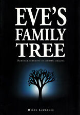 Eve's Family Tree Further Scrutiny of Human Origins by Helen Lawrence