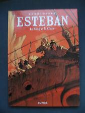 Esteban 5 EO Le Sang et la Glace Bonhomme Dupuis Le Voyage d'Esteban Dupuis