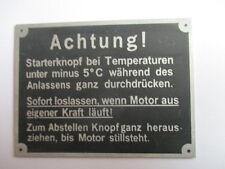 Typenschild Schild Sendling Hela MAN FAHR Deutz Eicher Achtung Starterknopf s31