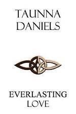 NEW Everlasting Love by Taunna Daniels
