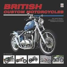 LIVRE : BRITISH CUSTOM MOTORCYCLES (moto personnalisé,chopper,vintage,cruiser