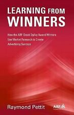 Learning from Winners: How the ARF David Ogilvy Award Winners Use Market