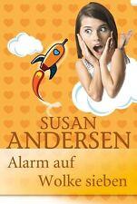 Alarm auf Wolke 7 von Susan Andersen (2013, Taschenbuch)