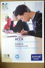 ACCA F6 KAPLAN COMPLETE TEXT - 1 January 2013 to 31 March 2014 (9780857326614)TX
