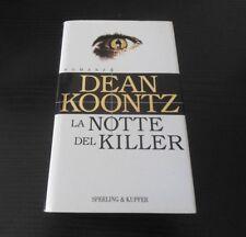 La notte del killer - Dean Koontz - Prima Edizione Narrativa Sperling & Kupfer