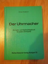 Der Uhrmacher   Richard Reutebuch