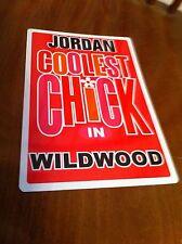JORDAN Coolest Chick In Wildwood New Jersey Personalized Wall Door Sign NJ N.J.