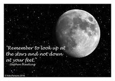 Stephen Hawking quote MOON B&W Art Print Poster A4 Outer Space Lunar Photo gift