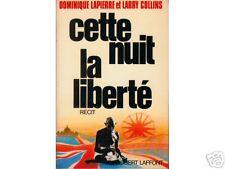 CETTE NUIT LA LIBERTE / LAPIERRE - COLLINS / LAFFONT