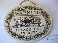 "Trinity Pottery 5 1/2 X 7 1/4"" Humor Sign: Warning Attack Cat on Duty N.W.T."