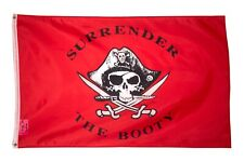 Surrender the Booty Pirate Flag 3x5 Ft Polyester Brass Grommets Boat Bar Cave