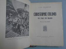 J.B. CHARCOT - CHRISTOPHE COLOMB VU PAR UN MARIN -ED FLAMMARION- 1928