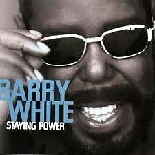 "BARRY WHITE  ""STAYING POWER""   MC"