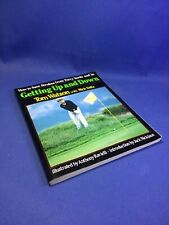 Getting Up And Down by Tom Watson with Nick Seitz 1987 Softcover Illustrated
