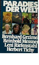Bernhard Grzimek - Paradiese der Welt