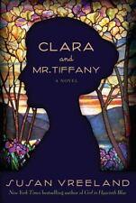 Clara and Mr. Tiffany : A Novel by Susan Vreeland (2011, Hardcover)