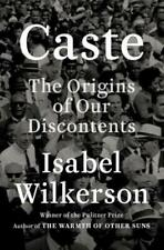 Caste The Origins of Our Discontents by Isabel Wilkerson (2020, DigitalDown)