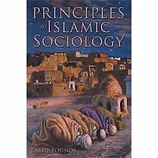 Principles Of Islamic Sociology: By Farid Younos