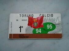 abbonamento TORINO CALCIO STAGIONE 1994-95-1° ANELLO TRIBUNA EST