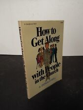 How to Get Along with People in the Church by A. Donald Bell - 1960