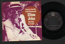 """7"""" ELTON JOHN LUCY IN THE SKY.. / ONE DAY AT A TIME LENNON McCARTNEY HOLLAND '74"""