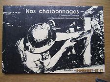 Nos Charbonnages DONNAY et LONEUX 1980