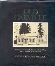 Old Oakville A Character Study Of The Town Book OntarioOld Oakville A Character