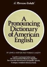 A Pronouncing Dictionary of American English by John Samuel Kenyon, Thomas Albe