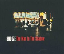 Snooze Man in the shadow  [CD]