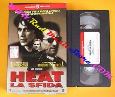 VHS film HEAT LA SFIDA Al Pacino Robert De Niro CECCHI GORI 0406 (F125*) no dvd