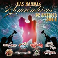 Las Bandas Romanticas De America 2014 : Las Bandas Romnticas De Amrica 2014 CD