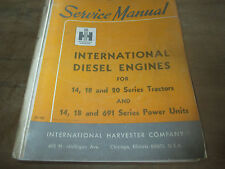 INTERNATIONAL-HARVESTER SERVICE MANUAL DIESEL ENGINES 14,18 AND 20 SERIES POWER