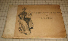 "1900 THE EDUCATION OF MR. PIPP By Charles Dana Gibson ""RH Russell"" NY HC Book"