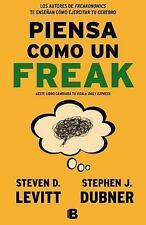 Piensa como un freaki (Spanish Edition), Steven Levitt, Good Condition, Book