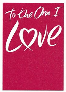 To The One I Love Glitter Greetings Card For Him/Her by Cards For You