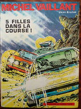 Michel Vaillant : 5 filles dans la course !, Dargaud 1971 (1608)