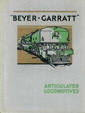 More details for beyer-garratt articulated locomotives, original company brochure dated 1931