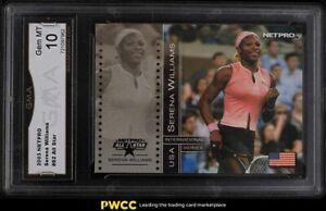 2003 Netpro International Series All-Star Serena Williams ROOKIE RC #82 GMA 10