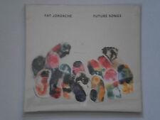"CD Digipack neuf emballé "" FUTURE SONGS "" par PAT JORDACHE"