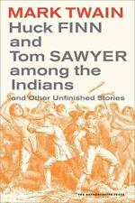 Huck Finn and Tom Sawyer among the Indians (Mark Twain Library)